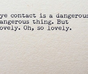 contact, dangerous, and lovely image