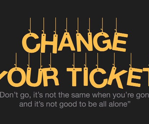 Lyrics, one direction, and change your ticket image