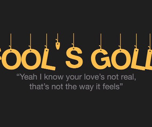 Lyrics, fools gold, and one direction image
