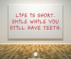 life, short, and smile image
