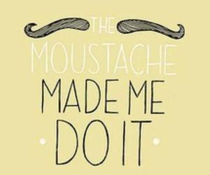 moustache, mustache, and funny image
