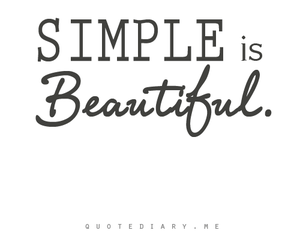 beautiful, simple, and quote image