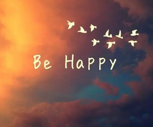 happy, be happy, and bird image