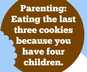 awesome, parenting, and Cookies image