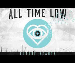 all time low, music, and future hearts image