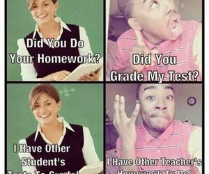 homework, teacher, and funny image