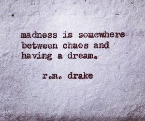 chaos, Dream, and madness image