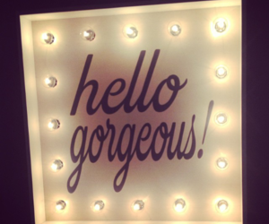 gorgeous and hello image