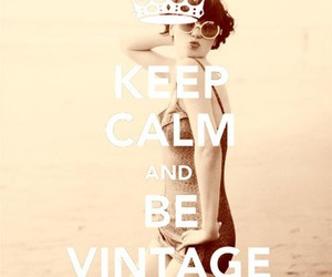 vintage, keep calm, and be image