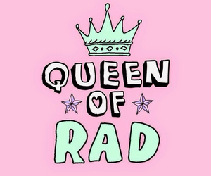 Queen, rad, and pink image