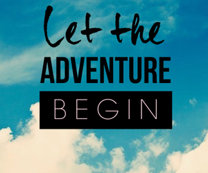 adventure, life, and love image