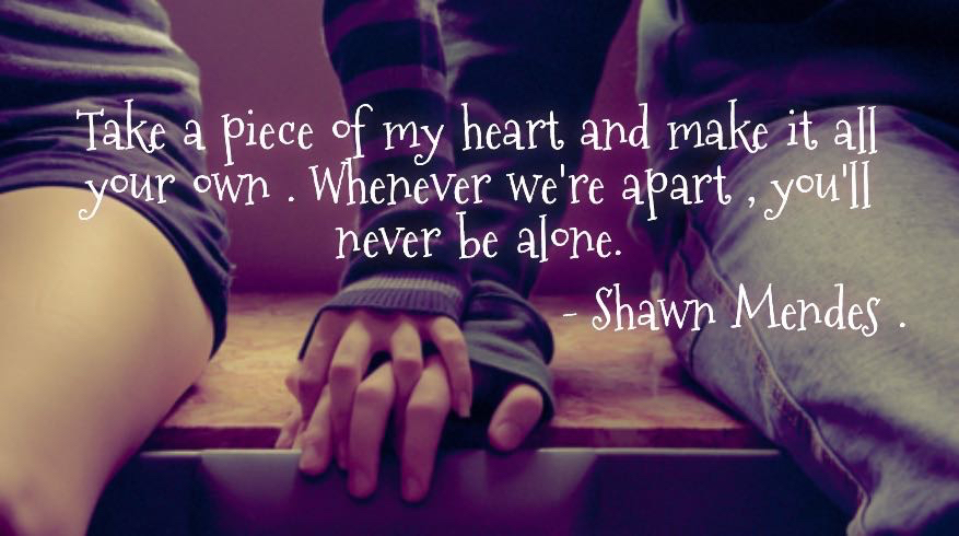 Never be alone- Shawn Mendes on We Heart It