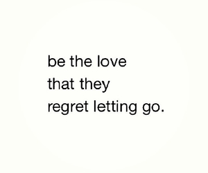 letting go, regret, and love image