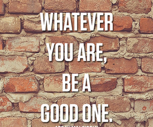 good, inspiring, and quote image