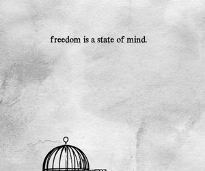 freedom, quote, and mind image