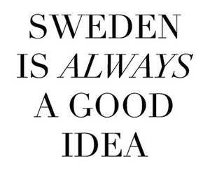 quote, sweden, and inspiration image