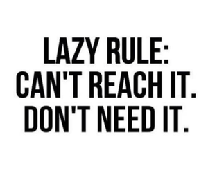 Lazy, quotes, and rules image