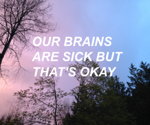 quotes, grunge, and sick image