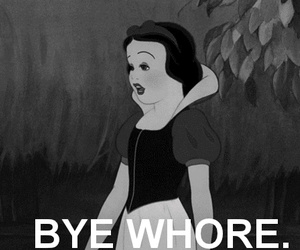 whore, snow white, and bye image