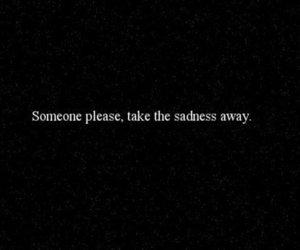 sadness, quote, and sad image