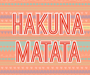 background, hakuna matata, and wallpaper image