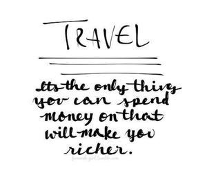 travel, quotes, and money image
