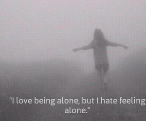 alone and feeling or being image