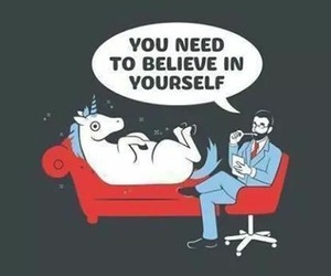 unicorn, believe, and funny image