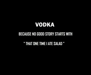vodka, quotes, and funny image