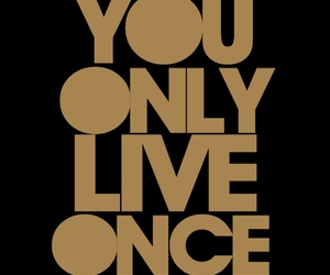 yolo, live, and quote image