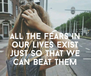 fear, quote, and alternative image