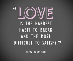 quote, love, and drew barrymore image