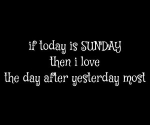 black and white, Sunday, and today image