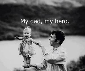 dad, hero, and love image