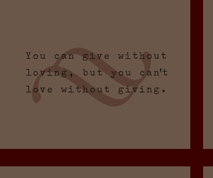 giving, maroon, and quote image