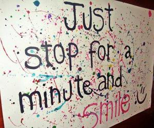 smile, quote, and stop image
