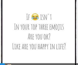 happy, life, and emojis image