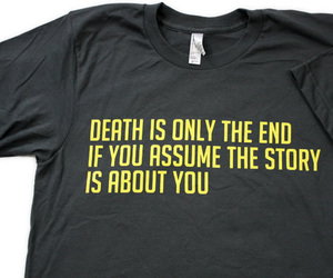 death, quote, and shirt image