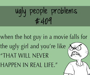 ugly people problems image