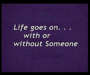 life, someone, and WITH image