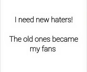 haters, fans, and quote image