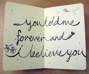 forever, love, and believe image