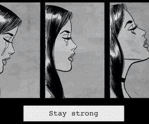 strong, stay strong, and cry image