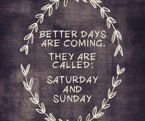 saturday, Sunday, and weekend image