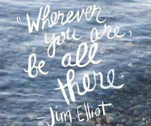 quotes, life, and jim elliot image