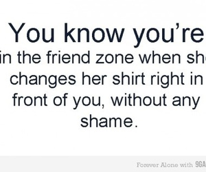 change, friend zone, and real image