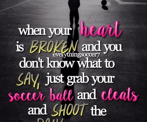 Soccer Quotes 89 images about soccer quotes :) on We Heart It | See more about  Soccer Quotes