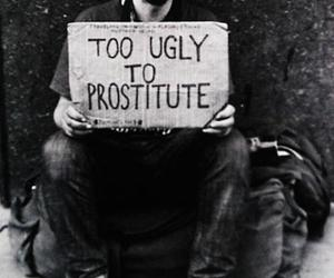 ugly, prostitute, and black and white image