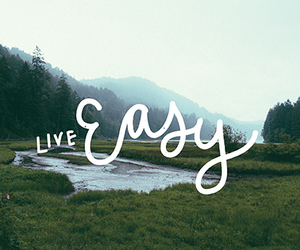 Easy, live, and love image
