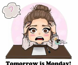 is, monday, and tomorrow image